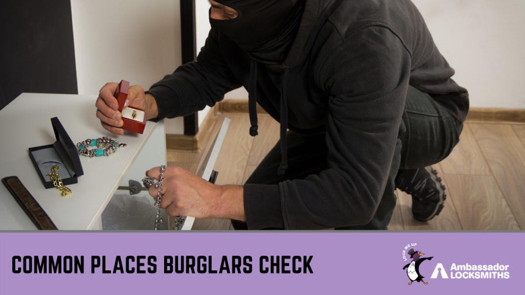 Safety 101: Where do Burglars Look First -
