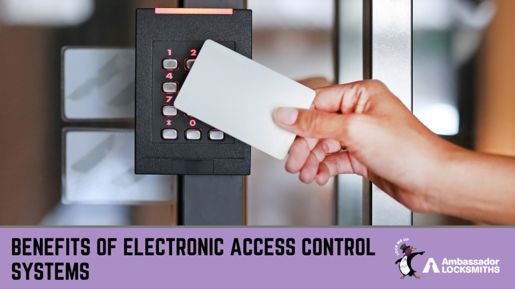 Why it's time to install an Electronic Access Control System in Your Building -